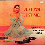 Johnny Hartman Johnny Hartman Sings - Just You, Just Me