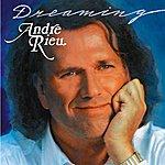 André Rieu Dreaming