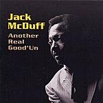 Jack McDuff Another Real Good'un