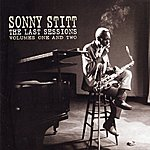 Sonny Stitt The Last Sessions, Volumes 1 & 2