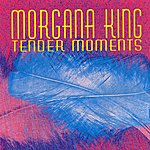 Morgana King Tender Moments