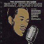 Billy Eckstine The Legendary Big Band