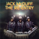 Jack McDuff The Re-Entry