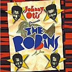 The Robins Johnny Otis Presents The Robins
