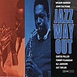Wilbur Harden Jazz Way Out