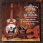 Jim Hendricks Handcrafted Hymns