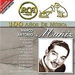 Marco Antonio Muñiz RCA 100 Años De Musica
