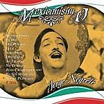 Jorge Negrete Mexicanisimo (Remasterizado)