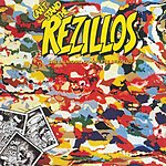 The Rezillos Can't Stand The Rezillos: The [Almost] Complete Rezillos