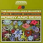 The Modern Jazz Quartet Plays George Gershwin's Porgy And Bess
