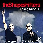 Shapeshifters Young Dubs EP