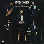 The Jimmy Castor Bunch Jimmy Castor (The Everything Man) And The Jimmy Castor Bunch