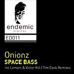 Onionz Space Bass
