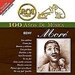 Beny Moré RCA 100 Años De Musica: Beny Moré