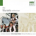 The Wurzels Hmv Easy - The Wurzels Collection