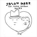 Jason Mraz Lucky (Feat. Ximena Sariñana) (Suerte) (International Single)