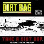 Dirtbag Take A Dirt Nap Vol. 1 (Parental Advisory)