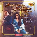 José Alfredo Jiménez Alicia Y Jose Alfredo - Las Coplas Y Todos Sus Exitos