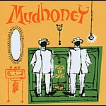 Mudhoney Piece Of Cake [Expanded]