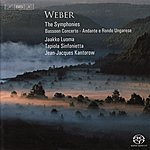 Jean-Jacques Kantorow Weber, C.m. Von: Symphonies Nos. 1 And 2 / Bassoon Concerto / Andante E Rondo Ungarese (Luoma, Tapiola Sinfonietta, Kantorow)