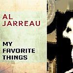 Al Jarreau My Favourite Things/Stockholm Sweetnin'