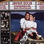 Javier Solís Canciones De Sus Peliculas