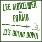 Lee Mortimer It's Going Down (Single)