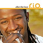 Rio After The Love (16-Track Maxi-Single)
