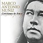 Marco Antonio Muñiz Canciones De Amor