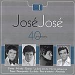 José José José José: 40 Aniversario, Vol.1