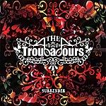 Troubadours Surrender