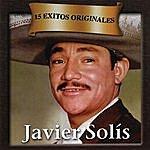 Javier Solís 15 Exitos Originales