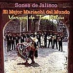 Mariachi Vargas De Tecalitlán Sones De Jalisco Con El Mejor Mariachi Del Mundo