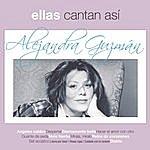 Alejandra Guzman Ellas Cantan Asi: Alejandra Guzman
