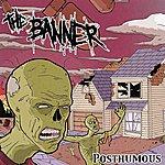 The Banner Posthumous Ep