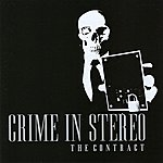 Crime In Stereo The Contract