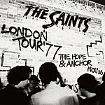 The Saints London Tour '77: The Hope & Anchor, 26th November
