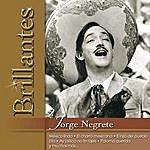 Jorge Negrete Brillantes - Jorge Negrete