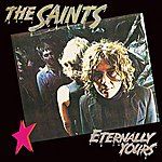 The Saints Eternally Yours (2004 Remaster)