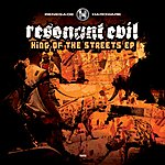 Resonant Evil King Of The Streets Ep