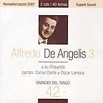 Alfredo De Angelis Grandes Del Tango 42 - Alfredo De Angelis 3