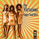 The Flirtations Super Soul Best
