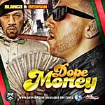 Blanco Dope Money (Feat. Redman) - Single