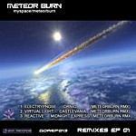 Electrypnose Meteor Burn Remixes Ep