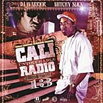 Mitchy Slick Cali Untouchable Radio, Dago Edition 13