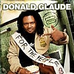 """Donald Glaude For The People """"live"""" (Continous Dj Mix)"""