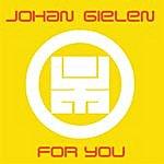 Johan Gielen For You (Continous Dj Mix)