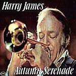 Harry James Autumn Serenade
