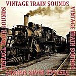 Train Sounds Vintage Train Sounds