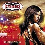 Psychopunch Psychopunch - Another Feeling